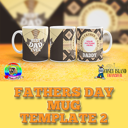 Father\'s Day Mug Template 2 - Coney Island Transfer
